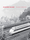On Railways Far Away (eBook)